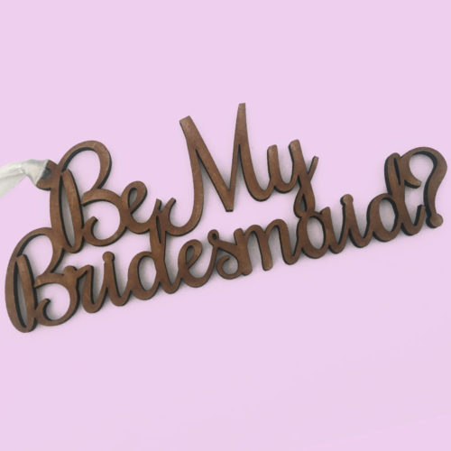 Be My Bridesmaid Wood Gift Tag