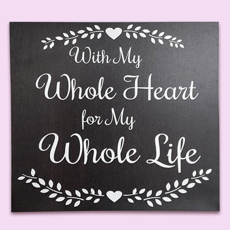 wedding sign - whole heart