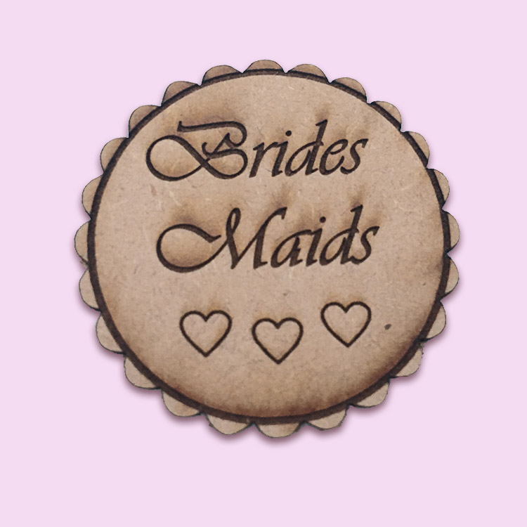 Wooden Bridesmaid Badge