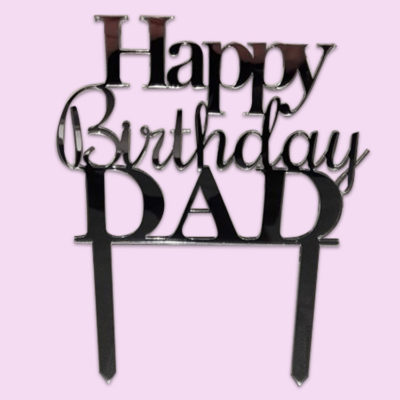 Happy Birthday Dad cake topper