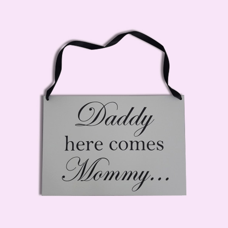 Here Comes Mommy Sign
