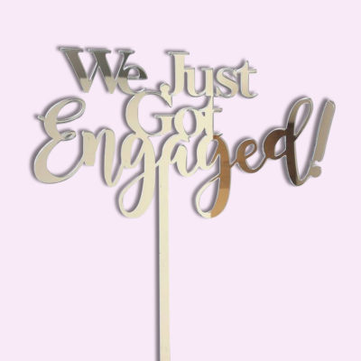 Just Got Engaged Cake Topper