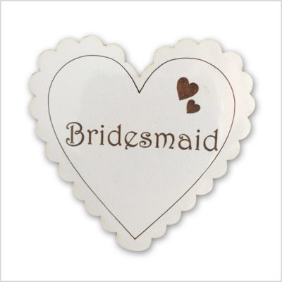 Bridemaid Heart Badge