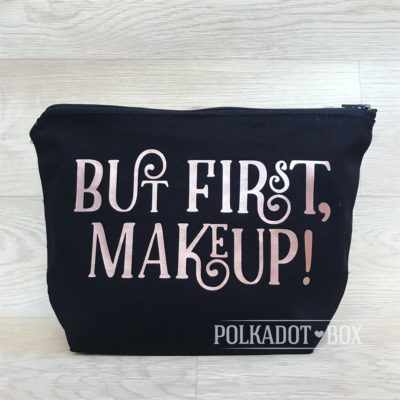 But First, Make up bag