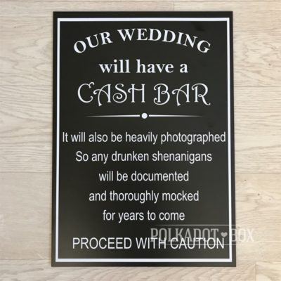 Cash Bar Sign