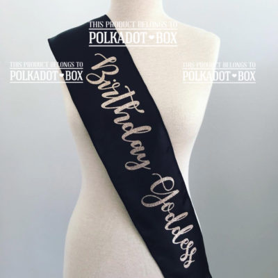 Birthday Goddess Sash