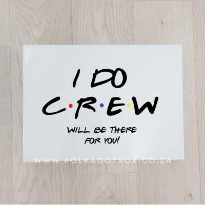 I Do Crew Friends Gift Box